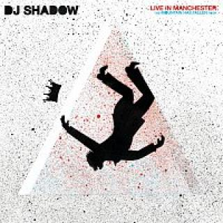 DJ Shadow – Live In Manchester: The Mountain Has Fallen Tour [Live In Manchester] – CD DVD